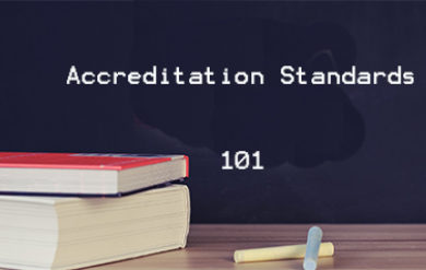 Accreditation Standards 101